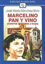 Marcelino Pan y Vino: (Cuento de Padres A Hijos) (Editorial Andres Bello (Series