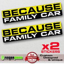 BECAUSE FAMILY sticker decal vinyl jdm funny bumper car TRUCK window drift 4X4