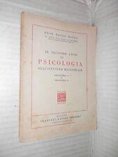 IL SECONDO ANNO DI PSICOLOGIA Programma A e Programma B Paolo Rotta Fabbri 1951