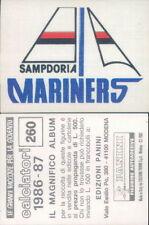 CALCIATORI PANINI 1986/87*FIGURINA STICKER N.260*SCUDETTO IN RASO SAMPDORIA*NEW