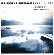 Puddu Varano ‎– Back To You - A Collection Of Remixes And B-Sides ( Electronic )