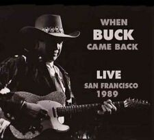 When Buck Came Back! Live San Francisco 1989 [Digipak] by Buck Owens (CD, 2015, 2 Discs, Rockbeat Records)