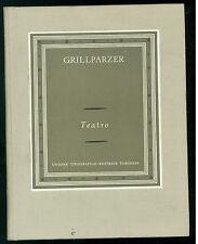 GRILLPARZER FRANZ TEATRO UTET 1967 I GRANDI SCRITTORI STRANIERI III-73