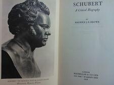 MAURICE J E BROWN.SCHUBERT.1ST H/B 1958,B/W ILLS