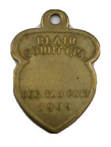 1909 Blair County Pennsylvania Dog Tax Paid Exonumia Token RARE