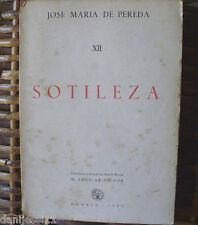 Jose María de Pereda/ Sotileza/ 1942/ M. Aguilar Editor/ Tomo XII