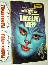 trimble - THE BODELAN WAY - daw books - sf in inglese (6°)