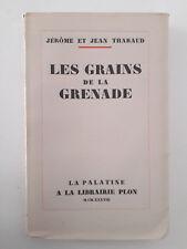 """""""Les grains de Grenade - les mille et un jours de l'Islam"""" J. & J. Tharaud 1938"""