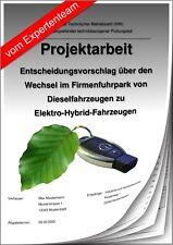 Technischer Betriebswirt TBW Projektarbeit & Präsentation Fuhrpark Hybrid