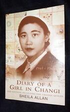 DIARY OF A GIRL IN CHANGI, 1941-45, Sheila Allan | L/New PB, 1999