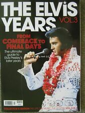The Elvis Years Volume Vol 3 Presley From Comeback to Final Day 130 pages