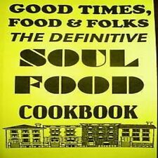 GOOD TIMES, FOOD and FOLKS: SOUL FOOD COOKBOOK creole!@