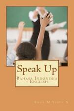 Speak Up: Bahasa Indonesia - English: By Pak Eddy M Yusuf S, Pak Eddy M Usuf S