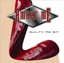 Guilty As Sin by AMAZE ME (CD/SEALED/OOP - AOR Heaven 2013) Superb AOR/MELODIC