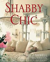 Shabby Chic By Rachel Ashwell. 9780062007315