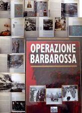 Storia del Nazismo Hobby & Work - OPERAZIONE BARBAROSSA