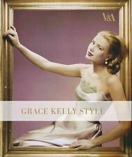 Grace Kelly Style: Fashion for Hollywood's Princess