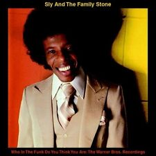 Who in The Funk Do You Think You Are 0664140775626 by Sly & Family Stone CD