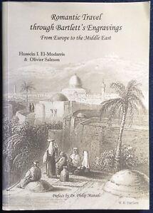 Romantic Travel through Bartlett's Engravings by El-Mudarris & Salmon, 2007
