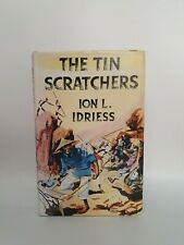 The Tin Scratchers - Ion L Idriess - 1959
