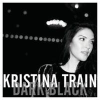 KRISTINA TRAIN - DARK BLACK  CD  12 TRACKS INTERNATIONAL POP  NEW+
