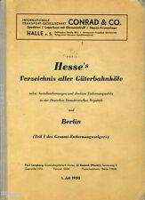 Hesses Verzeichnis aller Güterbahnhöfe der DDR und Berlin 1950 Knotenbahnhöfe