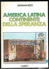 SISTO GIOVANNI AMERICA LATINA CONTINENTE DELLA SPERANZA MARIETTI 1981