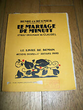 1932 LIVRE de DEMAIN A FAYARD-Le MARIAGE de MINUIT-Henri de REIGNIER-CLAUDEL