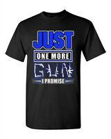 Just One More Gun I Promise Bullet Rifle Pistol Funny Adult DT T-Shirt Tee