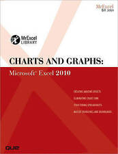 NEW Charts and Graphs: Microsoft Excel 2010 (MrExcel Library) by Bill Jelen