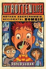 Nathan Abercrombie, Accidental Zombie: My Rotten Life 1 David Lubar 2009 Paperbk