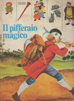 il PIFFERAIO MAGICO browning illustrazioni roberto MOLINO 1974 la sorgente