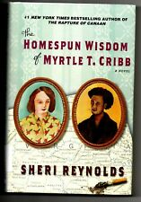 The Homespun Wisdom of Myrtle T. Cribb by Sheri Reynolds (2012, Hardcover)