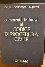 Carpi, Colesanti ,Taruffo,COMMENTARIO BREVE AL CODICE DI PROCEDURA CIVILE, Cedam