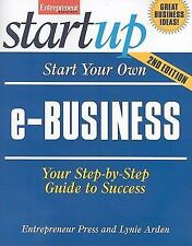 Start Your Own E-Business, 2nd Edition (Start Your Own)-ExLibrary