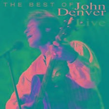 John Denver.    THE BEST OF JOHN DENVER - LIVE !    RARE CD    1995 concert.