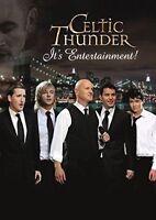 CELTIC THUNDER It's Entertainment DVD BRAND NEW NTSC Region All