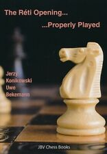 The Reti Opening - Properly Played (Chess Book)