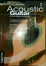Uli Türk e Helmut Zehe, Acoustic Guitar (con CD Audio), Ed. Voggenreiter, 2006