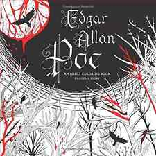 NEW Edgar Allan Poe Adult Coloring Book Odessa Begay Paperback SHIPS FREE IN U.S