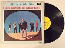 Whitey Gleason & The Jubilee Quartet WALK WITH ME w/ HARVEY HUDSON vinyl LP MINT