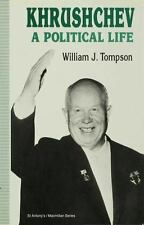 St Antony's: Khrushchev : A Political Life by William J. Tompson (1994,...