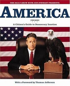 America: A Citizens Guide to Democracy Inaction by Jon Stewart. Fun, entertainin