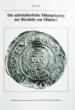 Illisch: Die mittelalterliche Münzprägung der Bischöfe von Münster, Standardwerk