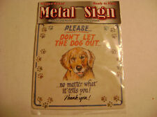 Please Don't Let The Dog Out-Magnet Sign