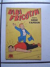 PIERRE LACROIX  BIBI FRICOTIN  9 // CONTRE DEDE TAPE DUR /  SD