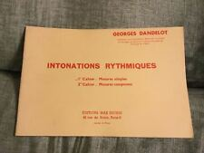 Georges Dandelot Intonations rythmiques en deux cahiers éditions Eschig