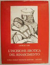 Lise INCISIONE EROTICA DEL RINASCIMENTO 1975 Bestetti Milano Arte Incisione