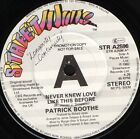 """PATRICK BOOTHE never knew love like this before STR A2596 promo 1982 7"""" WS EX/"""