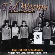 Ted Weems, Ted Weems - More 1940 Beat the Band Shows [New CD]